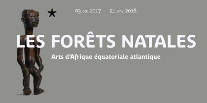 Exposition les Forêts Natales au Musée du Quai de Branly